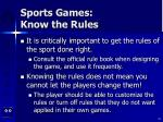 sports games know the rules