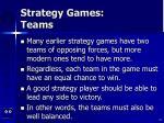 strategy games teams