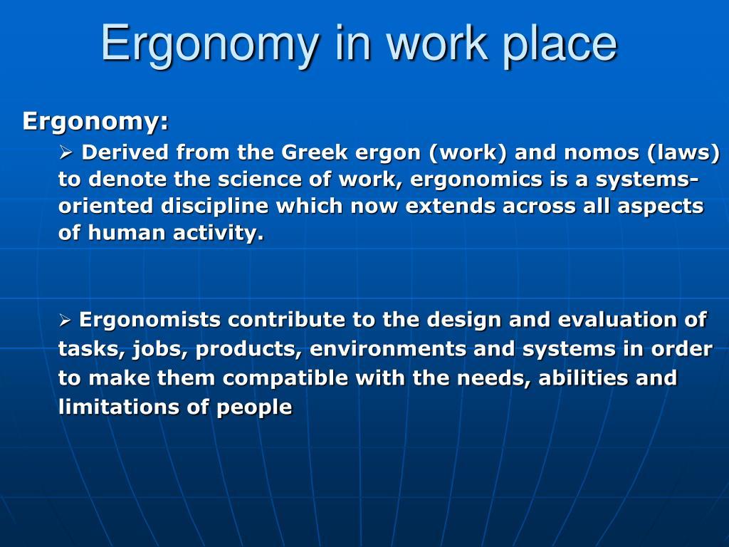 Ergonomy in work place