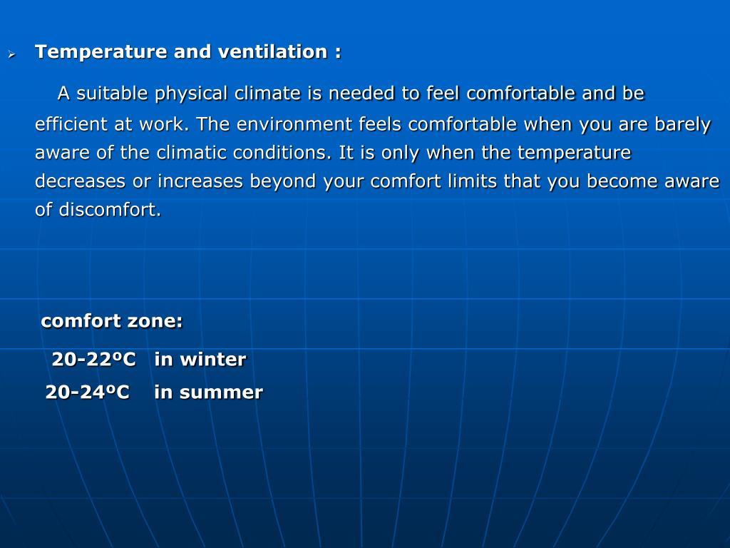 Temperature and ventilation :