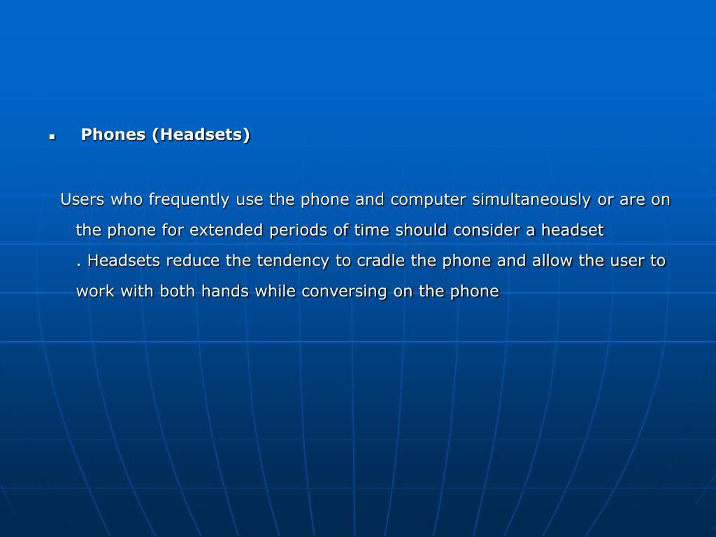 Phones (Headsets)