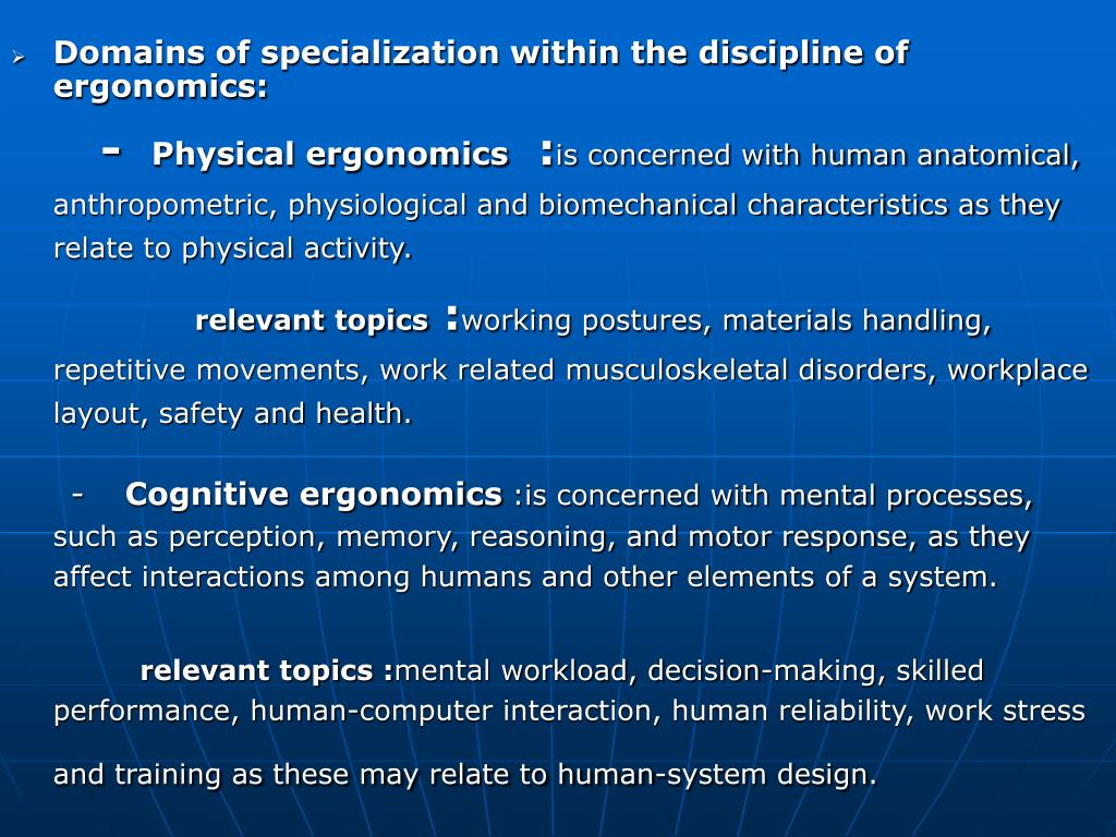 Domains of specialization within the discipline of ergonomics: