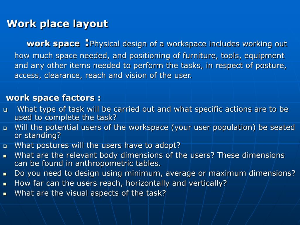 Work place layout