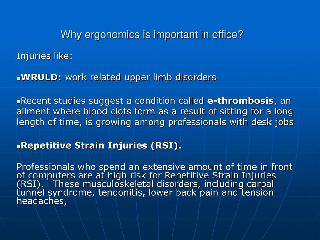 Why ergonomics is important in office?