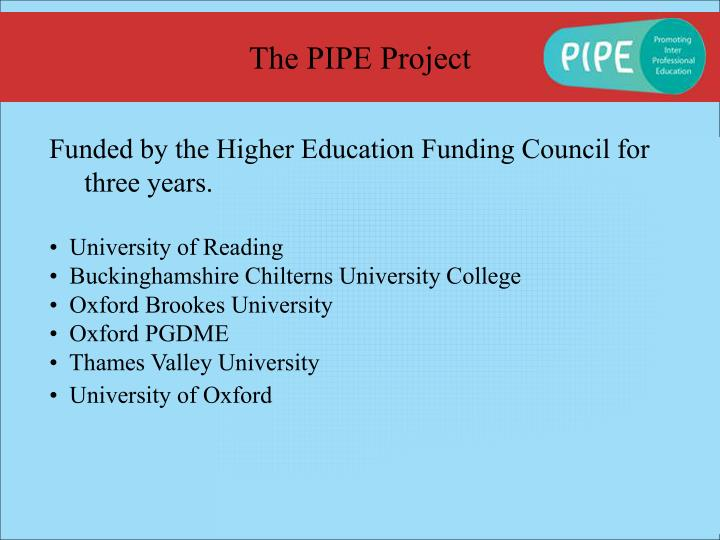 The PIPE Project