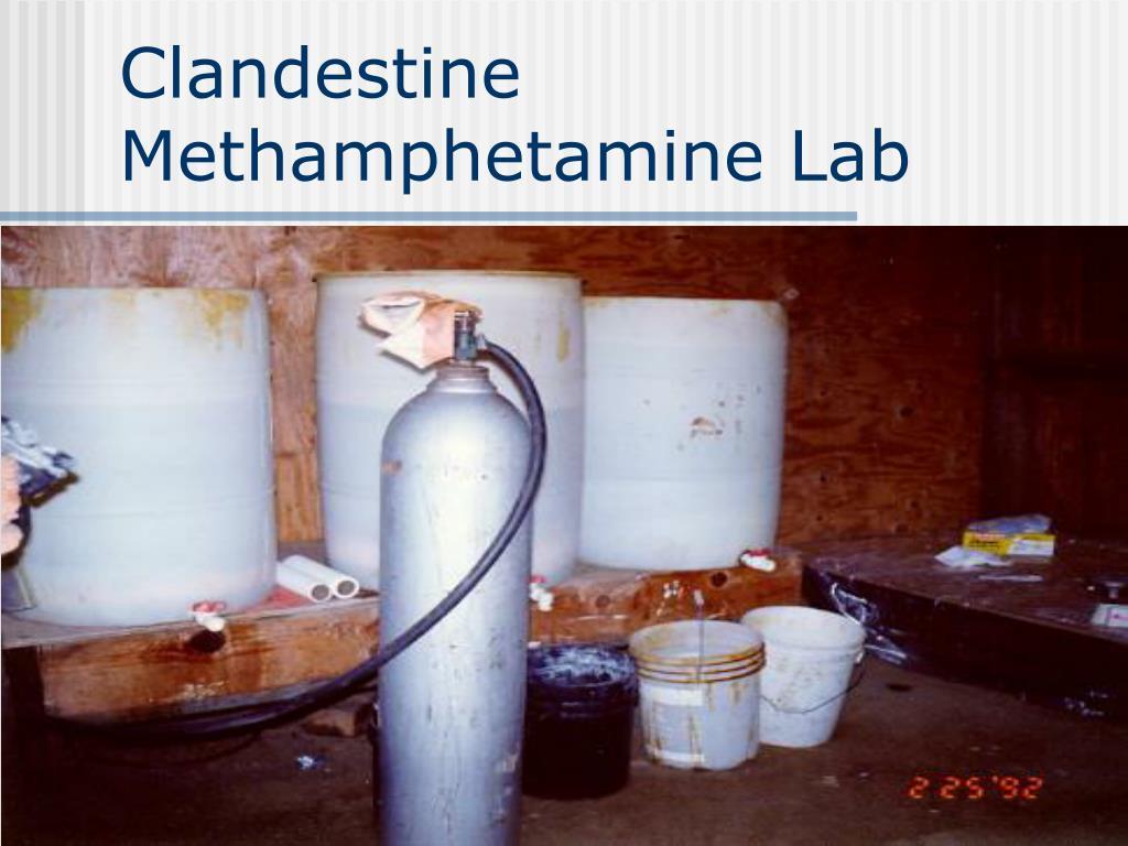 Clandestine Methamphetamine Lab