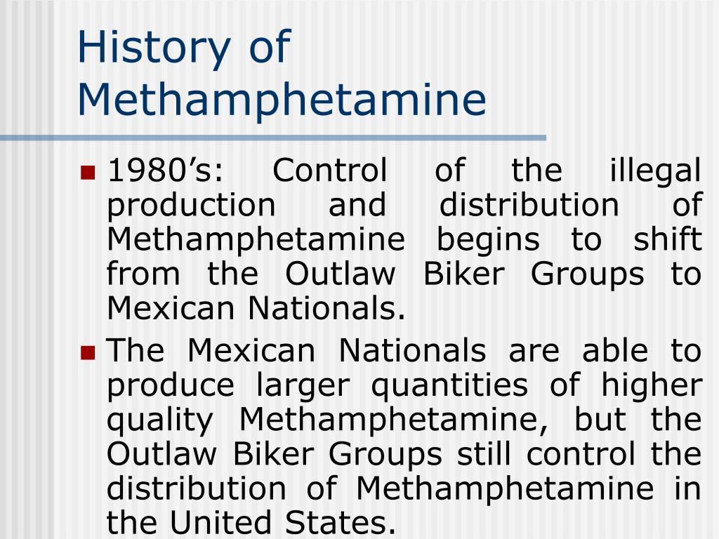 History of Methamphetamine