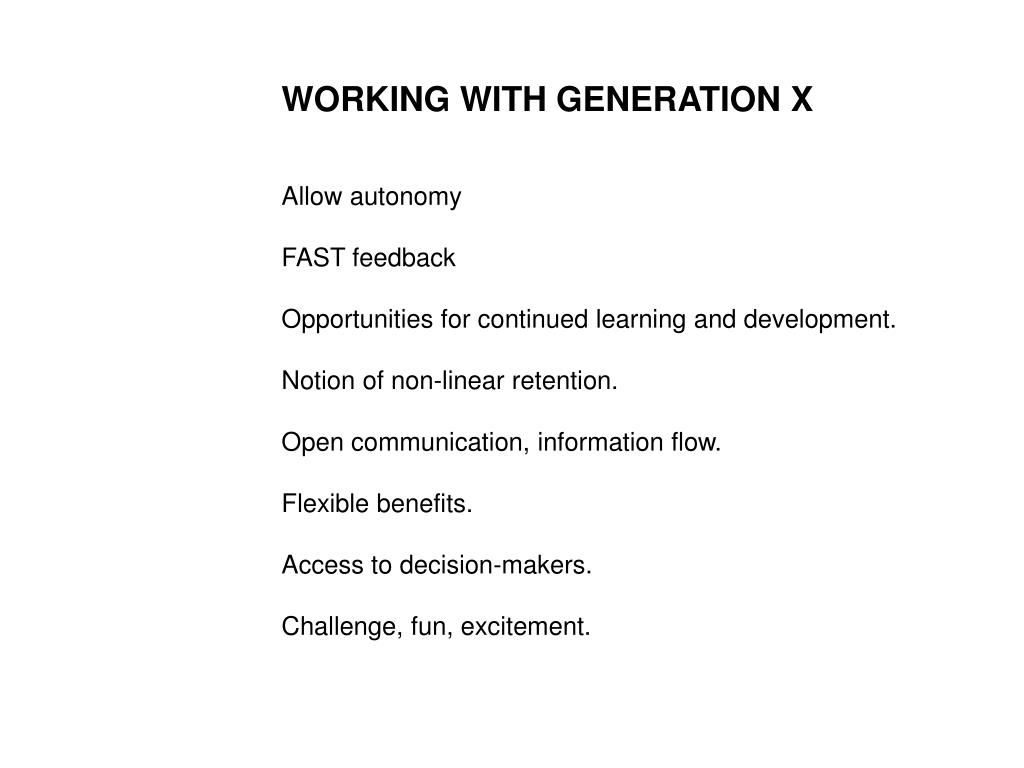 WORKING WITH GENERATION X