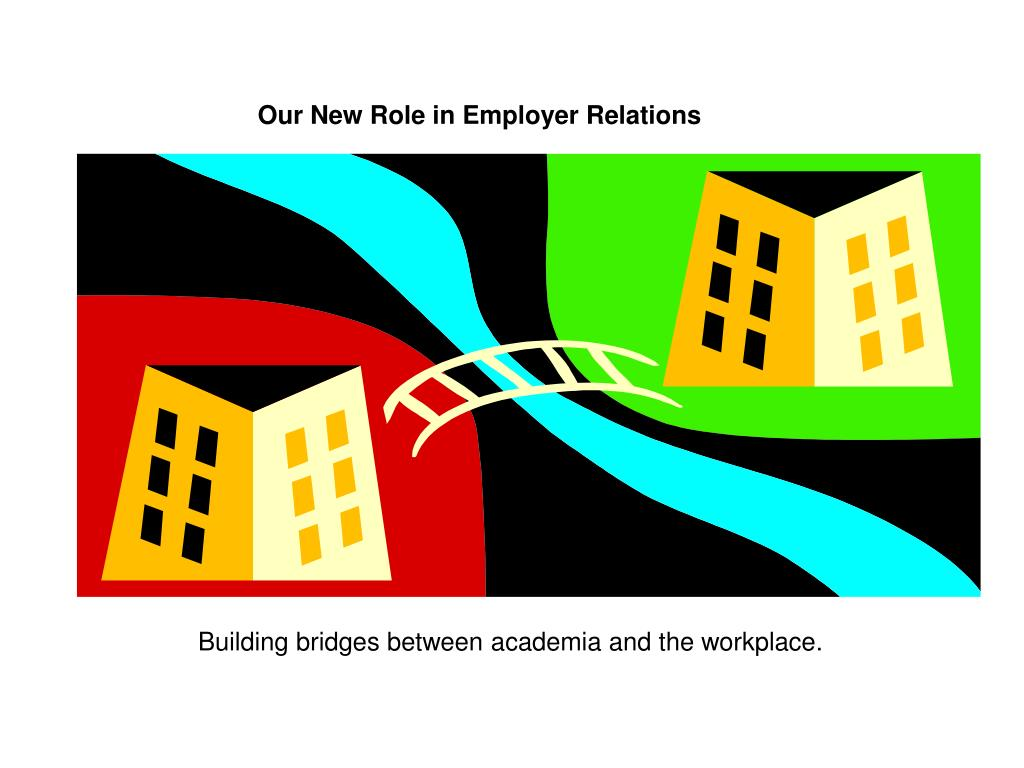 Our New Role in Employer Relations