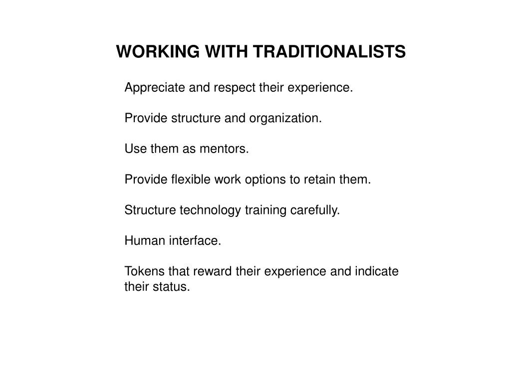 WORKING WITH TRADITIONALISTS