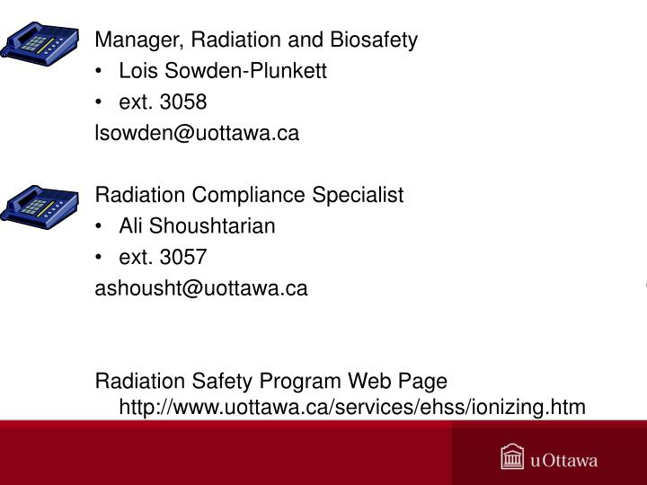 Manager, Radiation and Biosafety