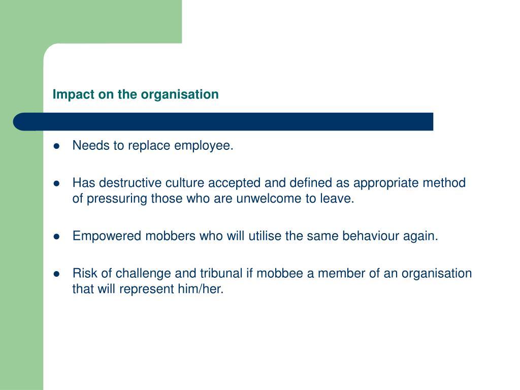 Impact on the organisation