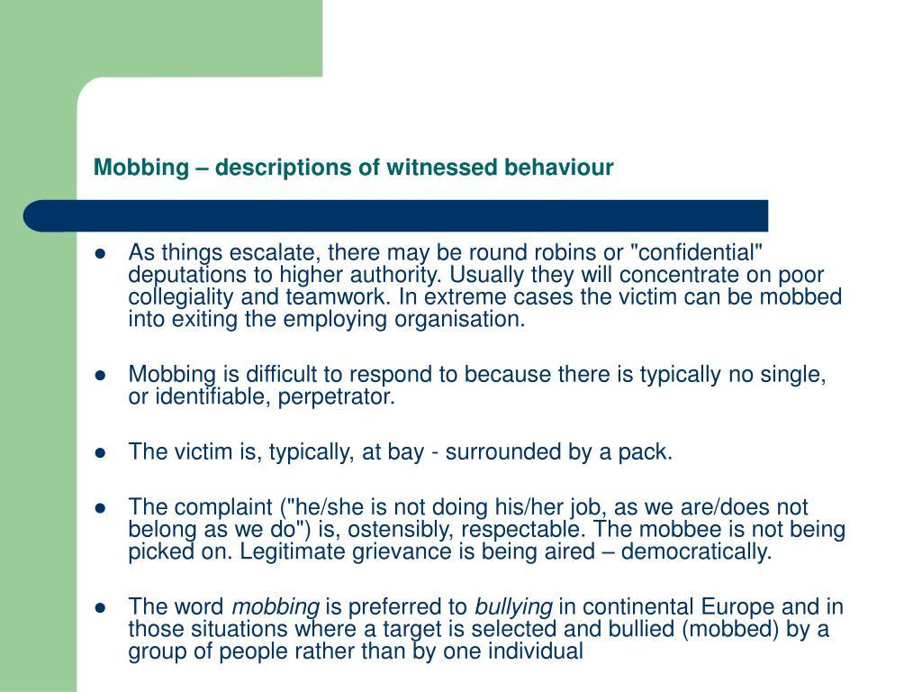 Mobbing – descriptions of witnessed behaviour