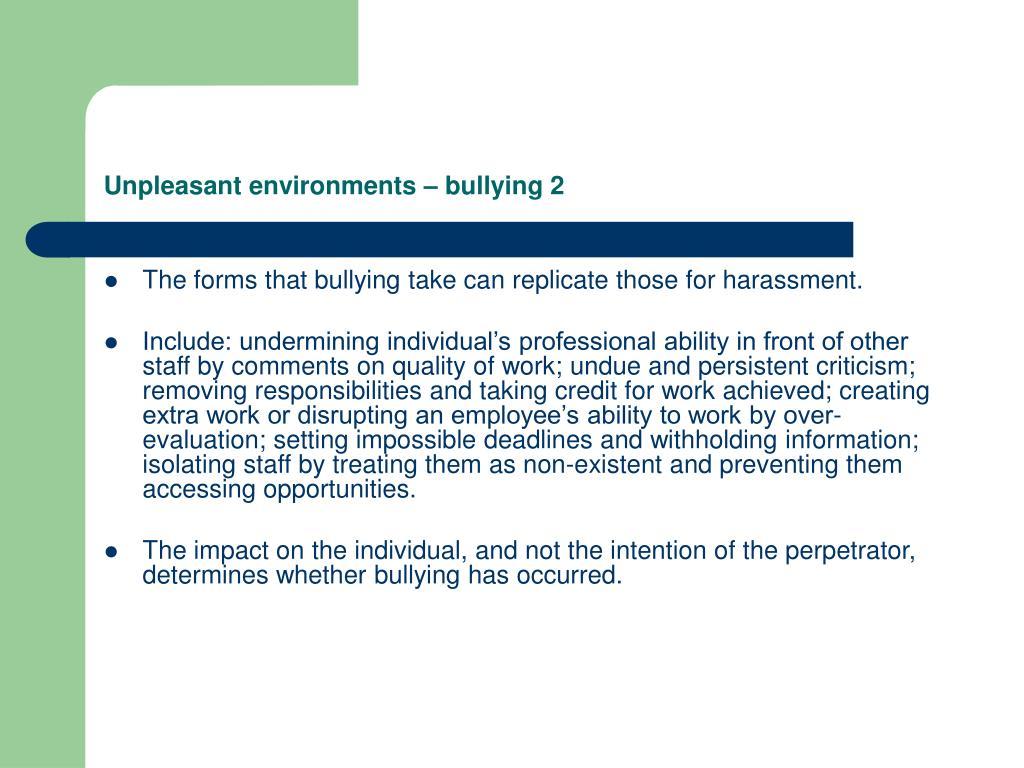 Unpleasant environments – bullying 2