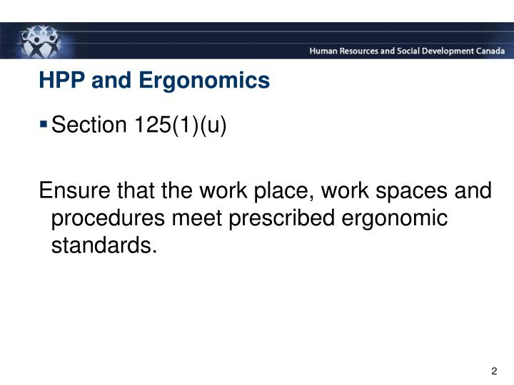 Hpp and ergonomics