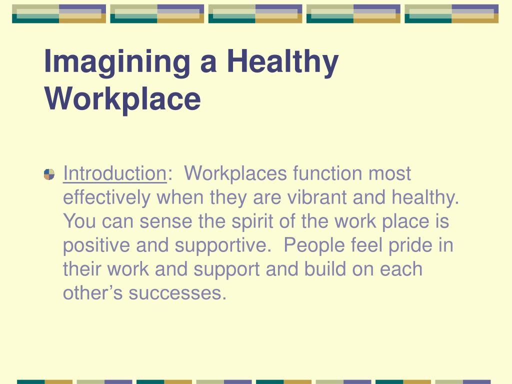 Imagining a Healthy Workplace