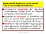 responsabilit disciplinare responsabilit civile responsabilit amministrativa