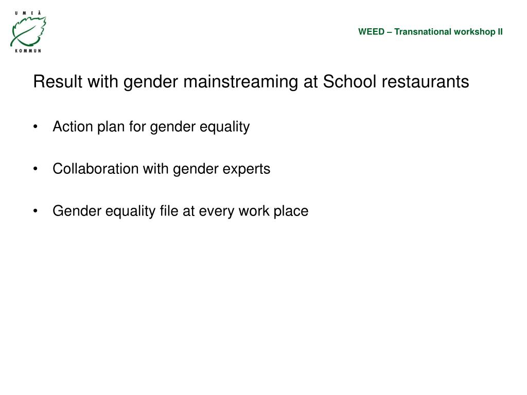 Result with gender mainstreaming at School restaurants