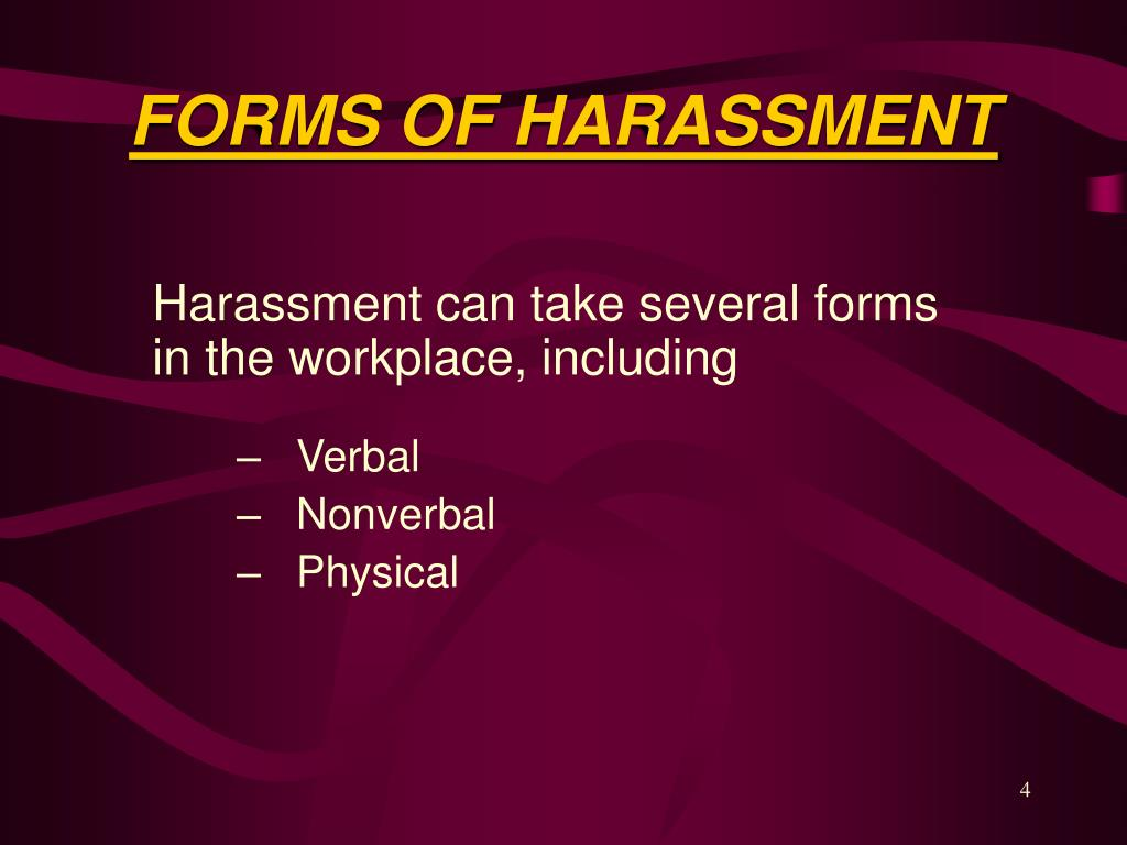 FORMS OF HARASSMENT