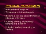 physical harassment