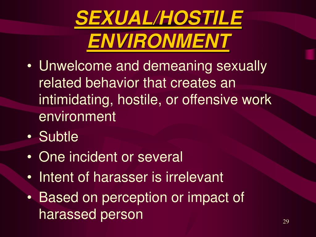 SEXUAL/HOSTILE ENVIRONMENT