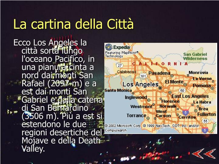 La cartina della Città