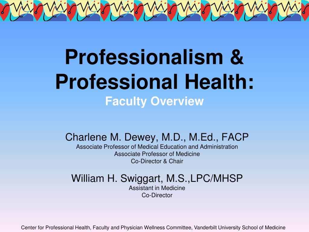 Professionalism & Professional Health:
