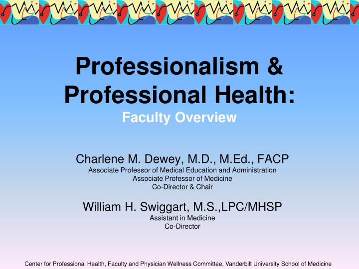 Professionalism professional health faculty overview l.jpg