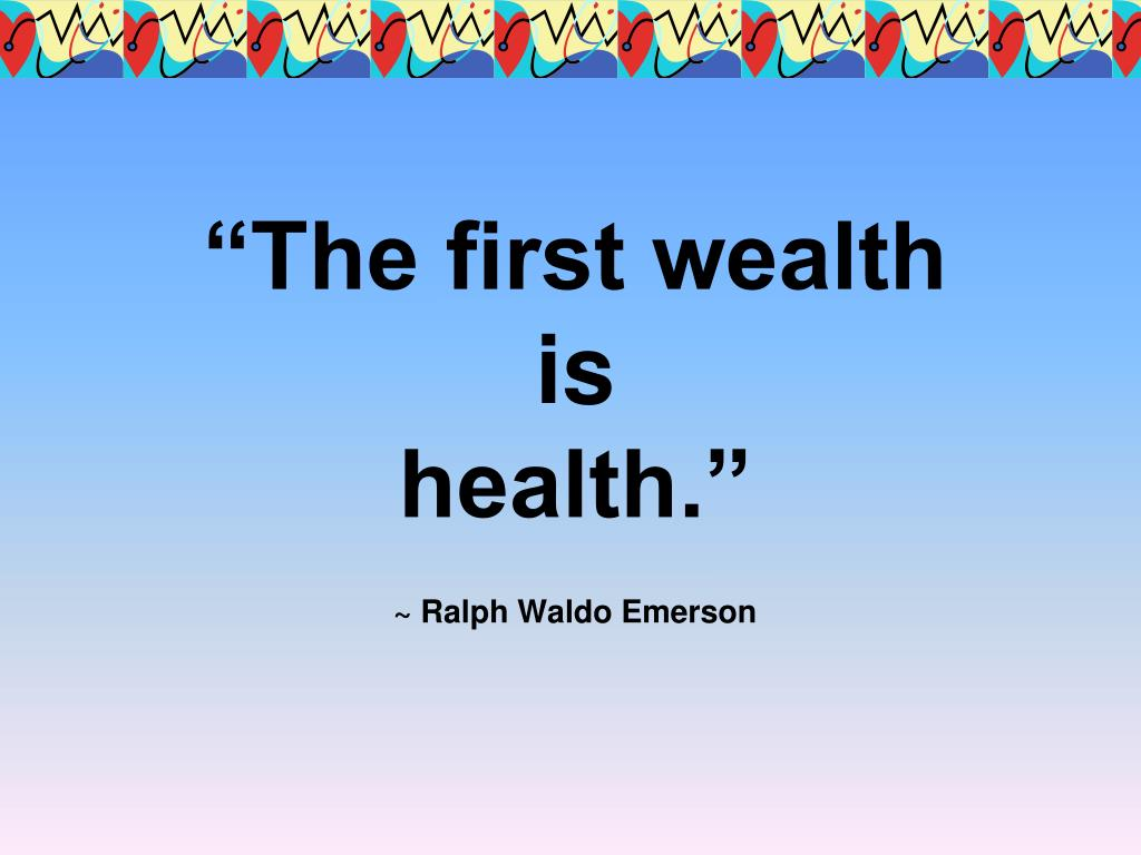 """The first wealth"