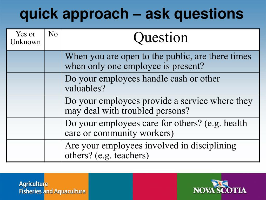 quick approach – ask questions