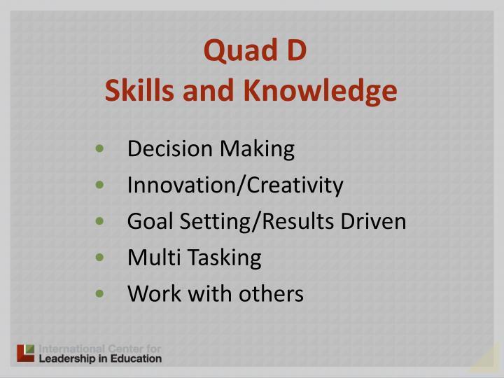 Quad D