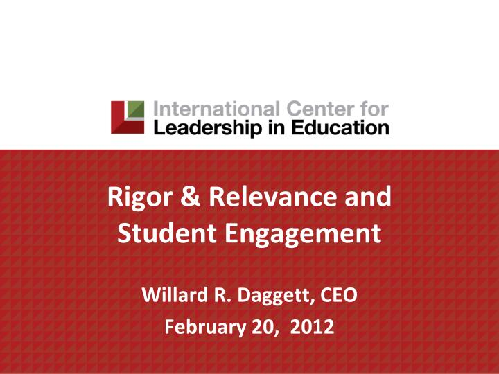 Rigor & Relevance and