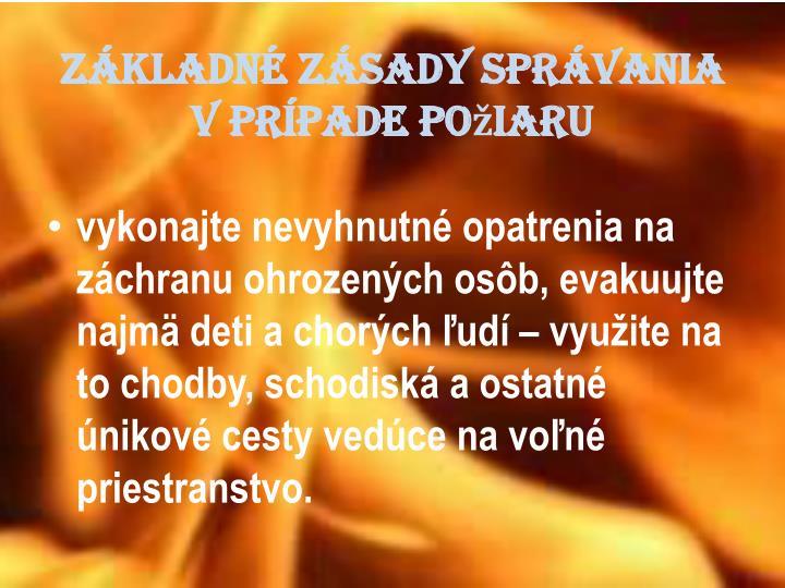 Základné zásady správania v prípade požiaru