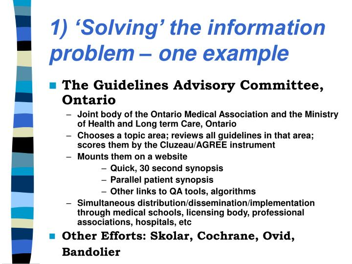 1) 'Solving' the information  problem – one example