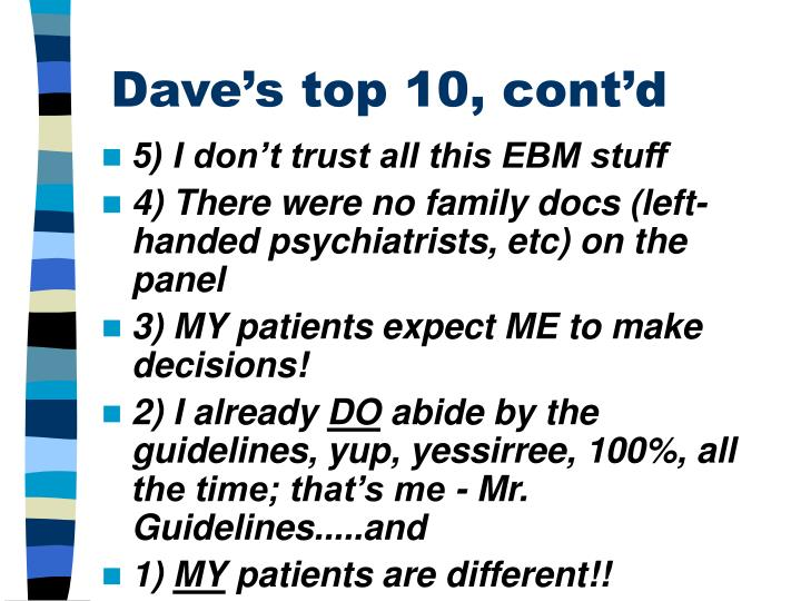 Dave's top 10, cont'd