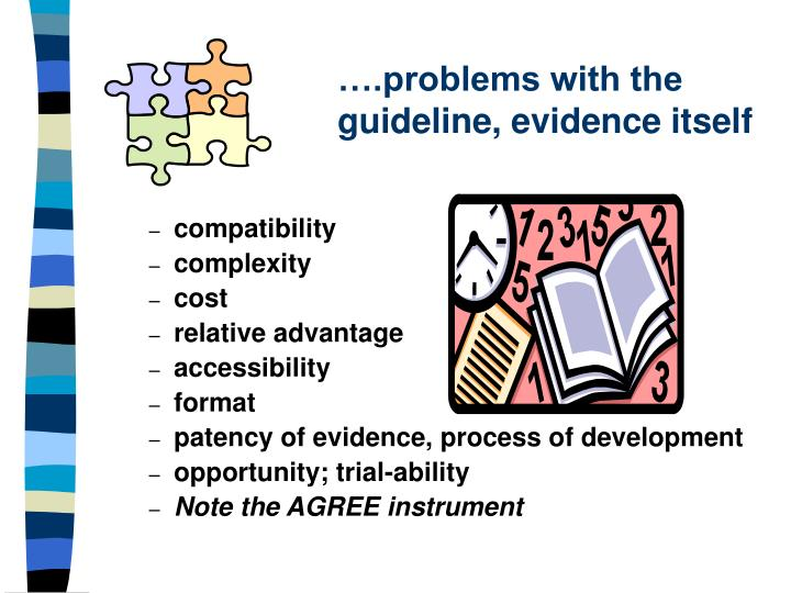 ….problems with the guideline, evidence itself