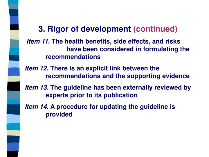 3. Rigor of development