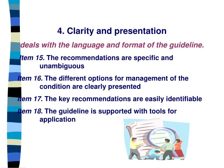4. Clarity and presentation