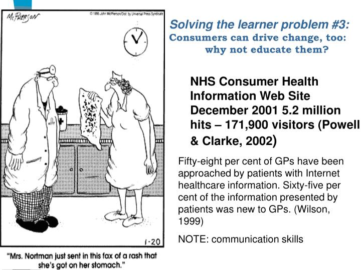 Solving the learner problem #3: