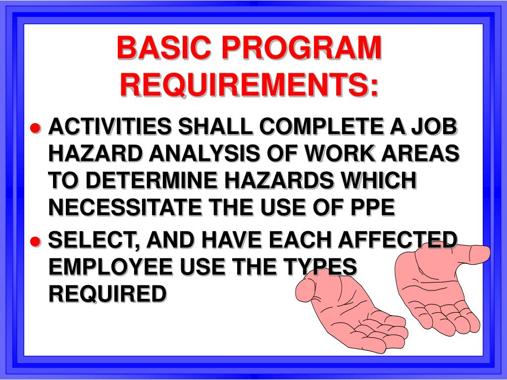 BASIC PROGRAM REQUIREMENTS: