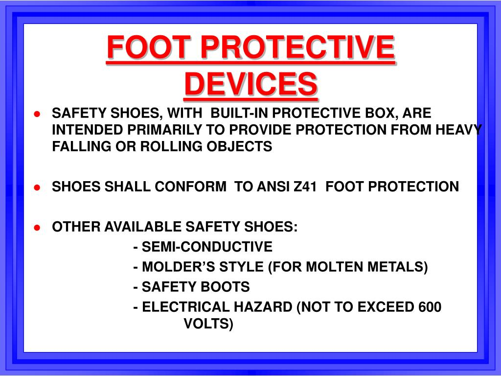 FOOT PROTECTIVE DEVICES