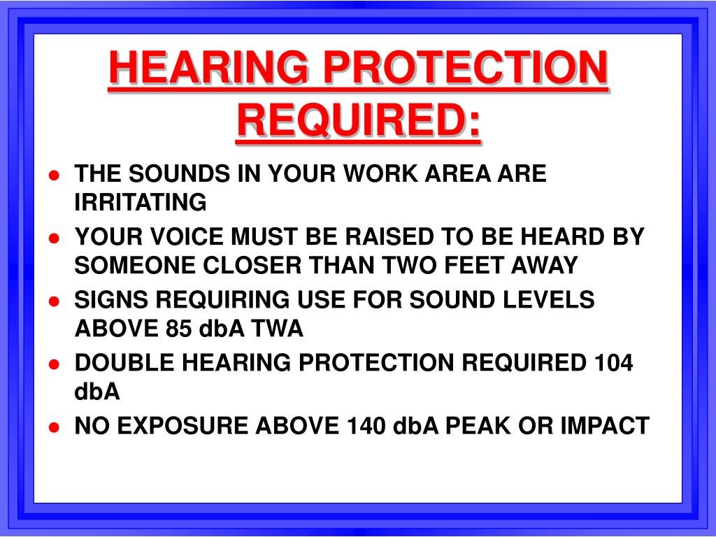 HEARING PROTECTION REQUIRED:
