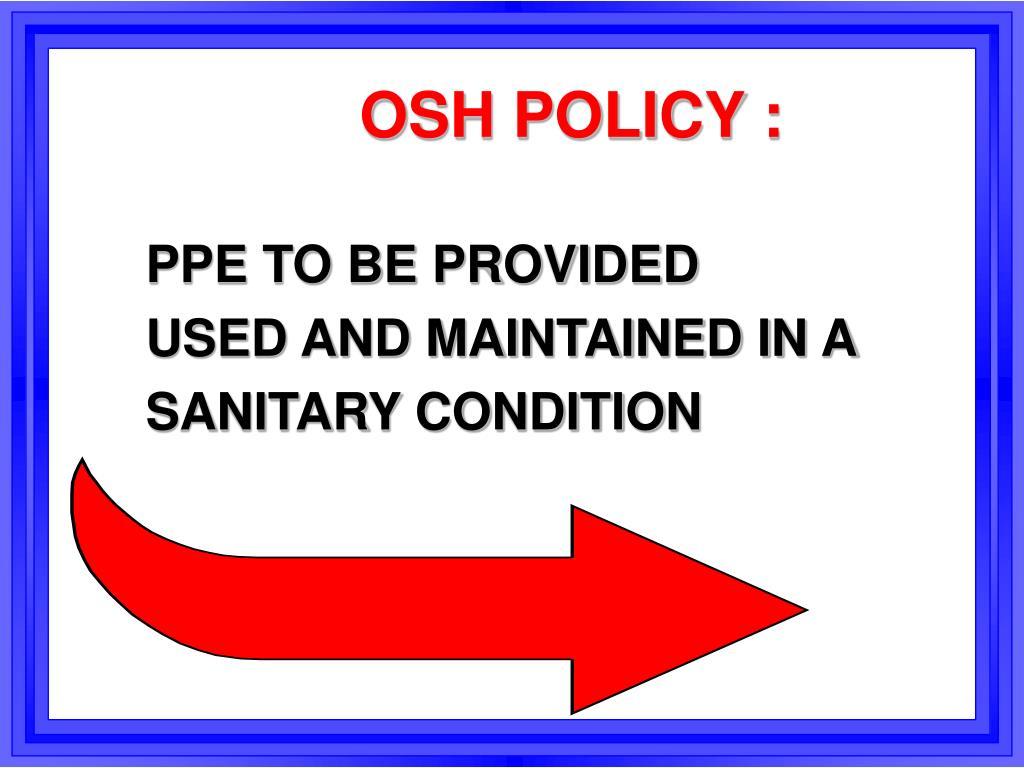 OSH POLICY :
