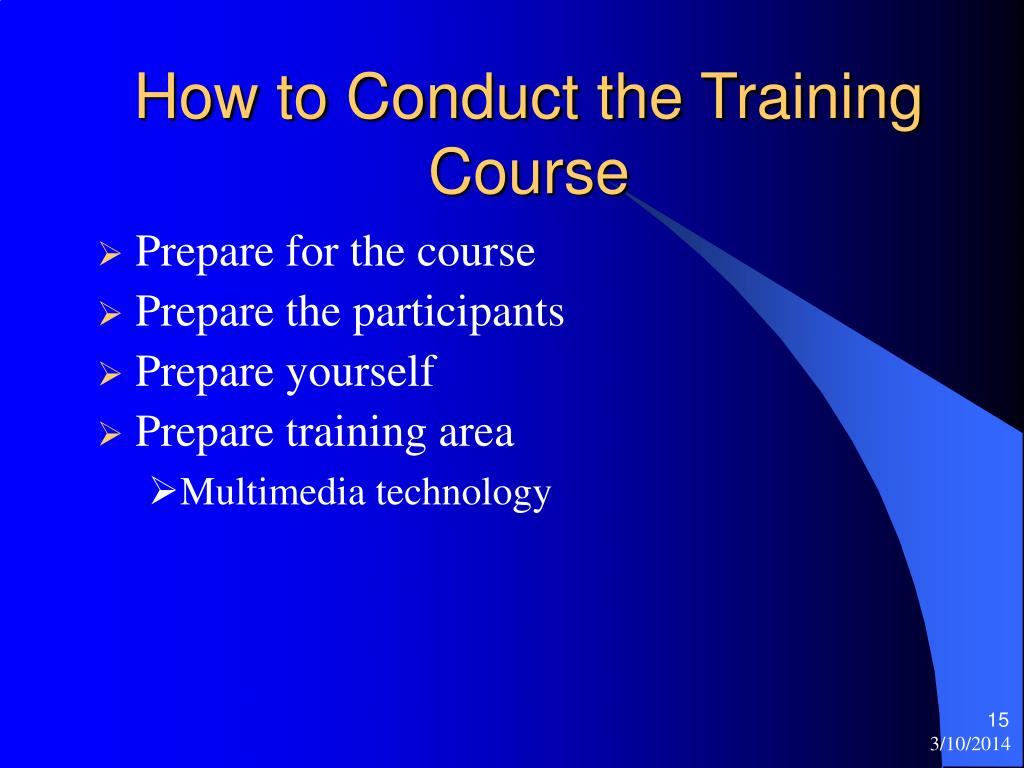 How to Conduct the Training Course