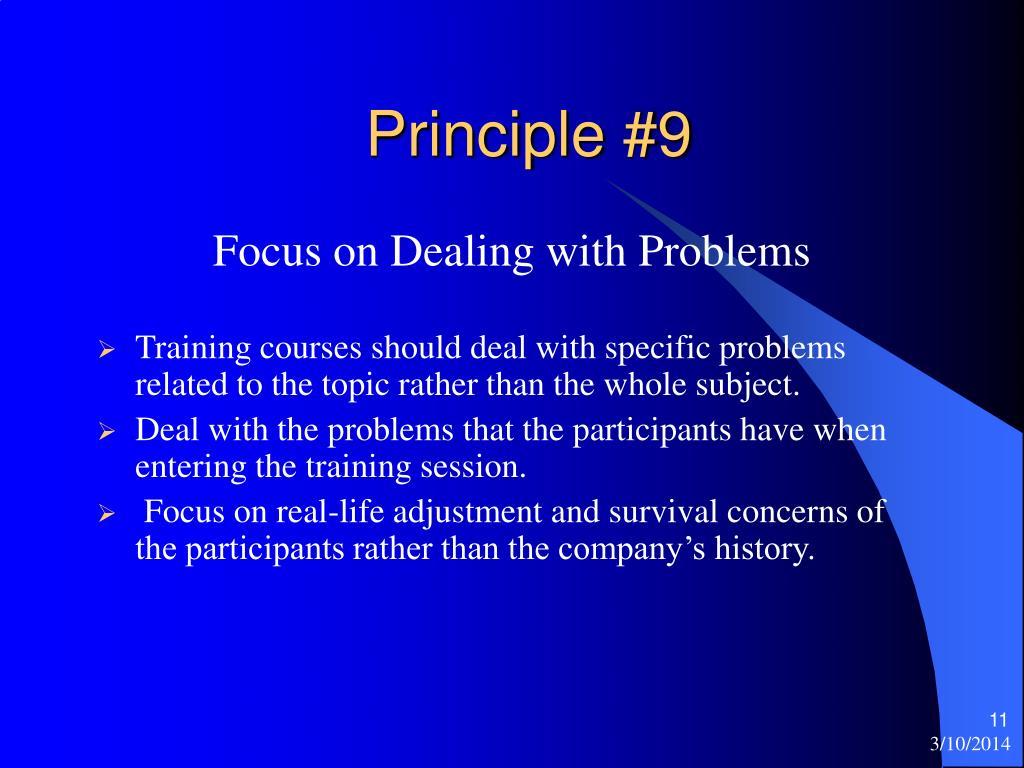 Principle #9