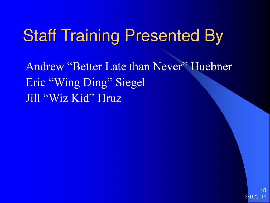 Staff Training Presented By