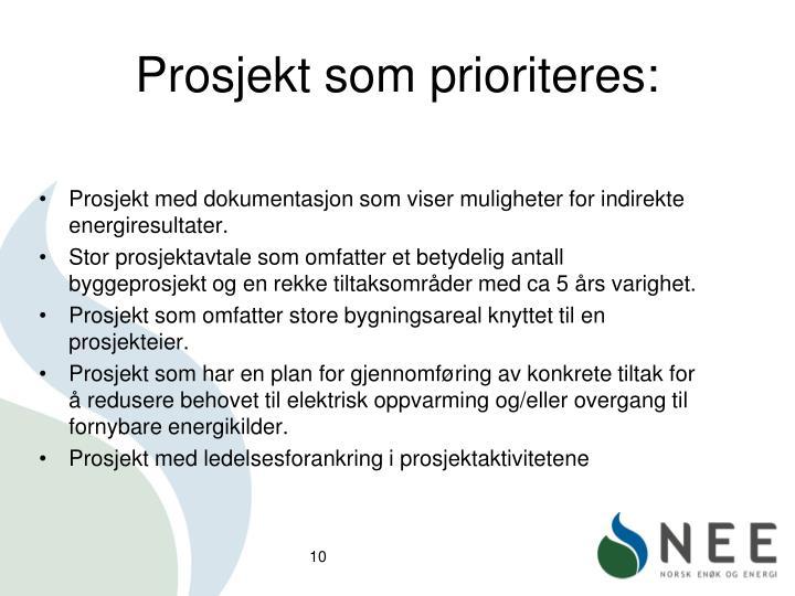Prosjekt som prioriteres:
