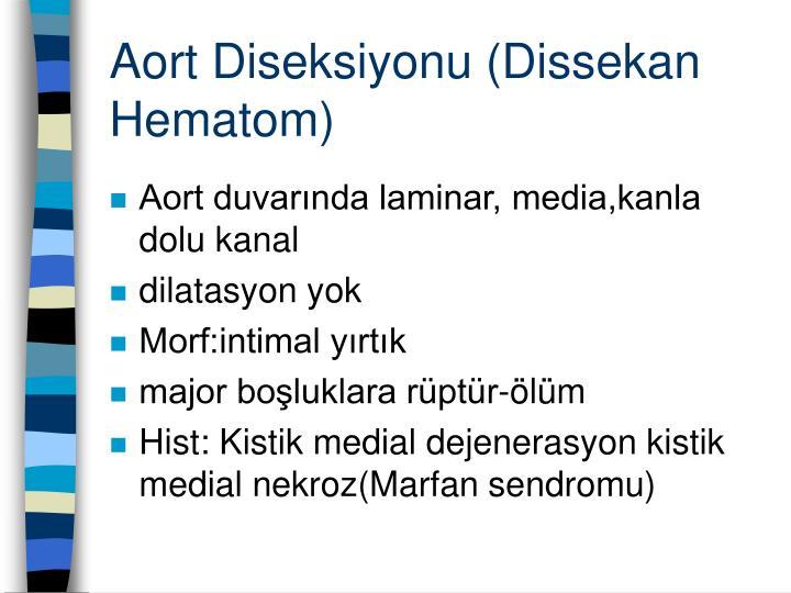 Aort Diseksiyonu (Dissekan Hematom)