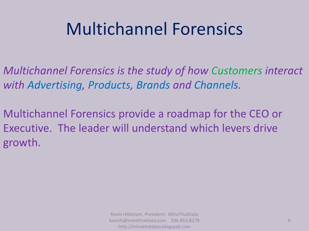 Multichannel Forensics