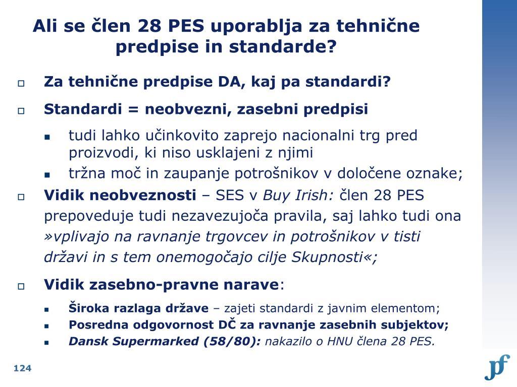 Ali se člen 28 PES uporablja za tehnične predpise in standarde?